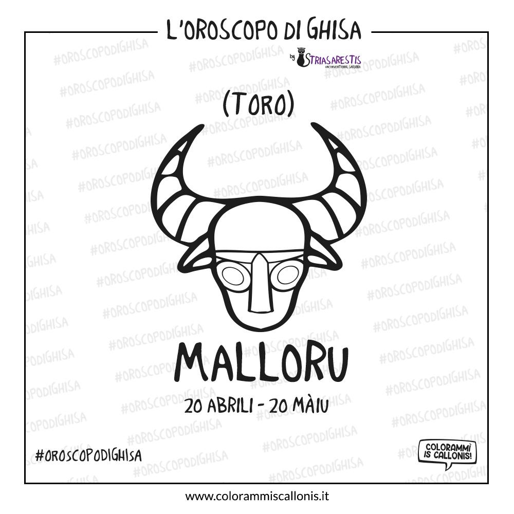 L'Oroscopo di Ghisa: Malloru