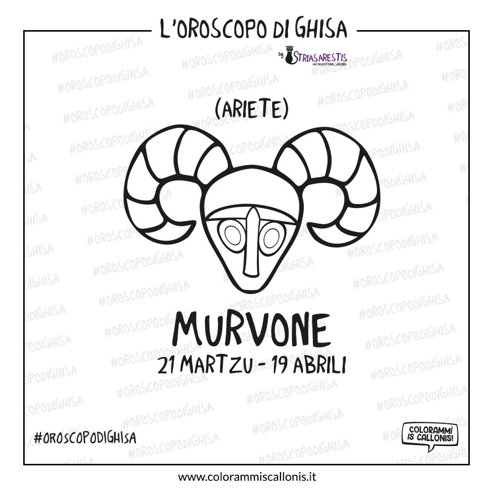 L'Oroscopo di Ghisa – Murvone (Ariete)