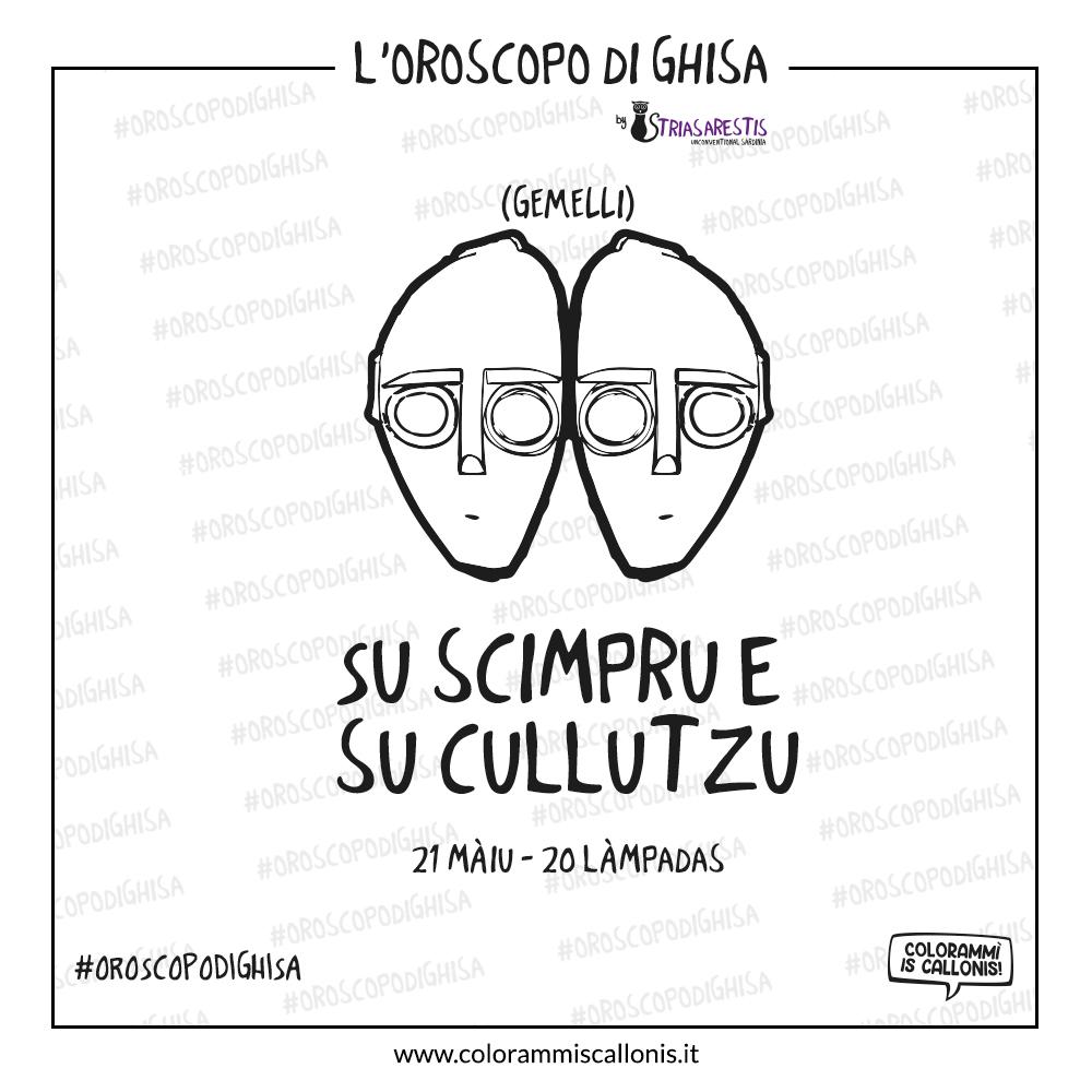 L'Oroscopo di Ghisa: Su scimpru e su cullutzu