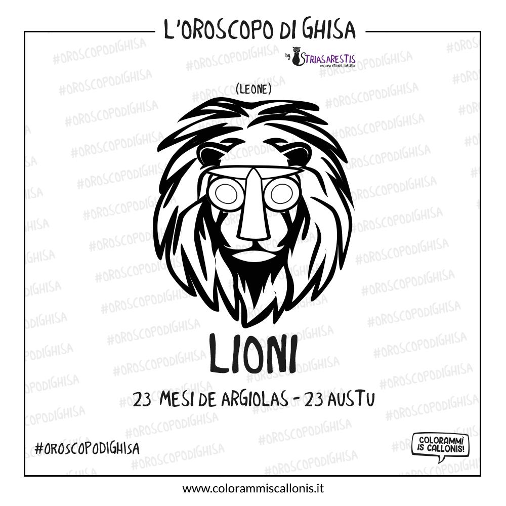 L'Oroscopo di Ghisa: Lioni
